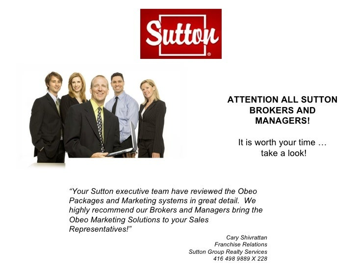 """ATTENTION ALL SUTTON BROKERS AND MANAGERS! It is worth your time … take a look! """" Your Sutton executive team have reviewed..."""