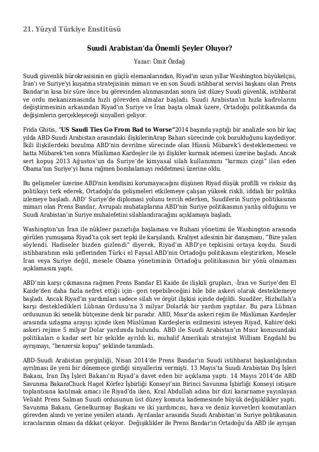 21. Yüzyıl Türkiye Enstitüsü Suudi Arabistan'da Önemli Şeyler Oluyor? Yazar: Ümit Özdağ Suudi güvenlik bürokrasisinin en g...