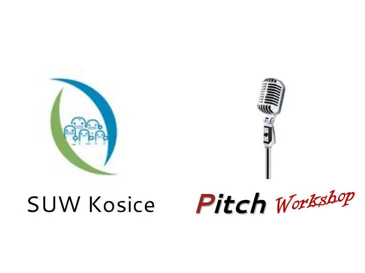 Pitch and Networking Workshop Startup Weekend Kosice