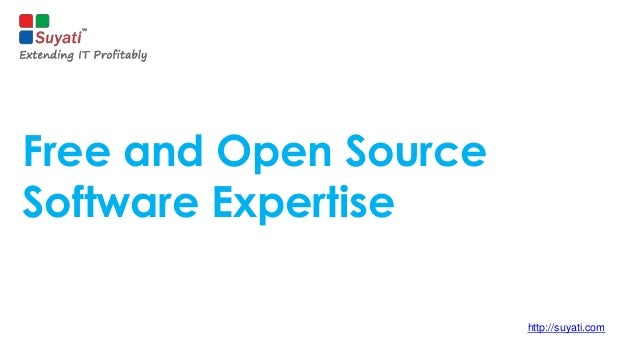 Free and Open Source Software Expertise http://suyati.com