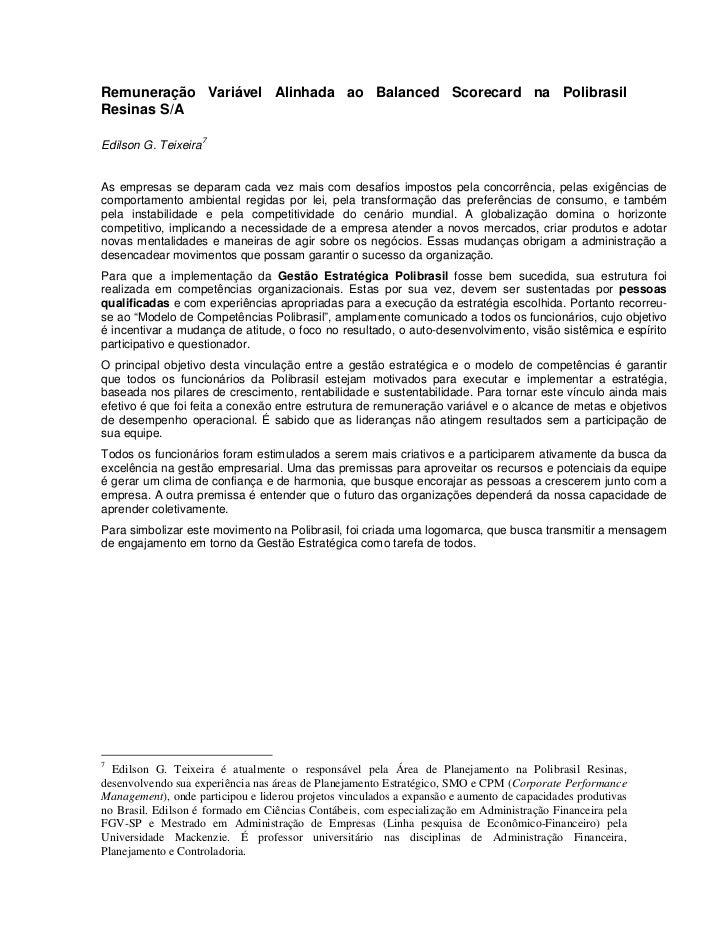 Remuneração Variável Alinhada ao Balanced Scorecard na PolibrasilResinas S/A                      7Edilson G. TeixeiraAs e...