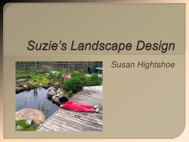 Suzie'S Landscape Design