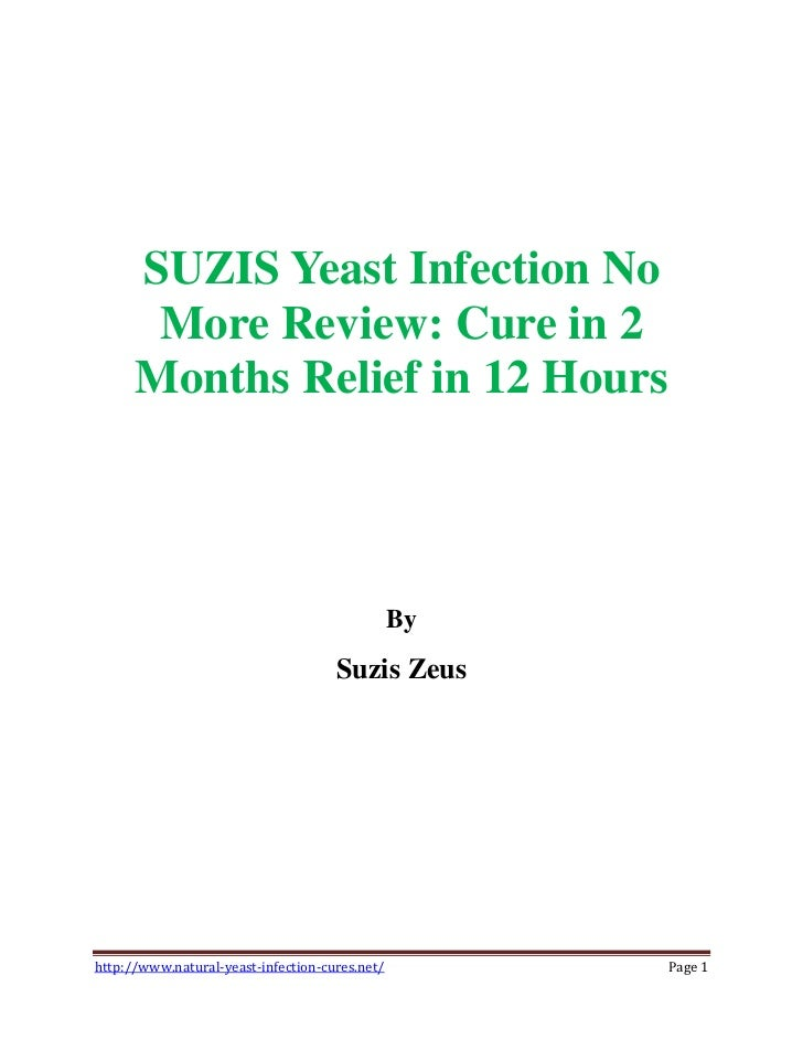 SUZIS Yeast Infection No       More Review: Cure in 2      Months Relief in 12 Hours                                      ...