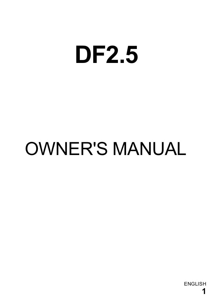 DF2.5OWNERS MANUAL             ENGLISH                  1