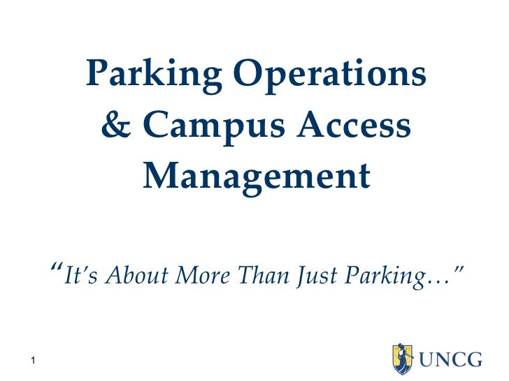 """Parking Operations & Campus Access Management """" It's About More Than Just Parking…"""""""