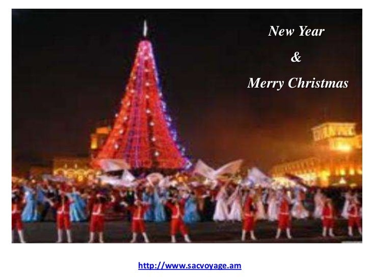 New Year                                &                          Merry Christmashttp://www.sacvoyage.am