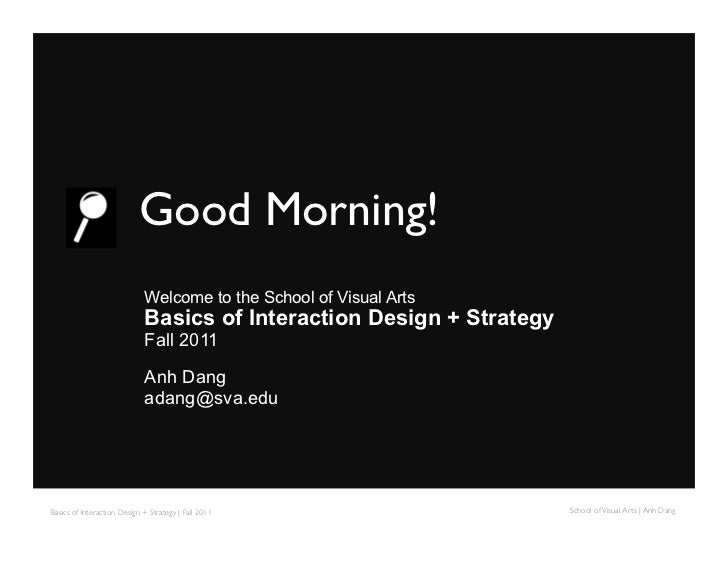Basics of Interaction Design + Strategy F2011 Part 1