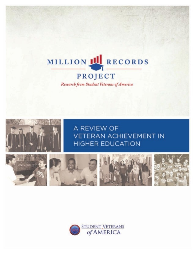 Student Veterans of America: A Review of Veteran Achievement in Higher Education