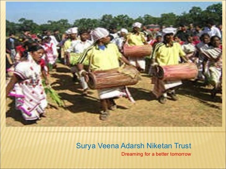 Surya Veena Adarsh Niketan Trust Dreaming for a better tomorrow
