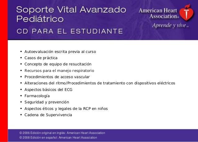 © 2006 Edición original en inglés: American Heart Association © 2008 Edición en español: American Heart Association • Auto...