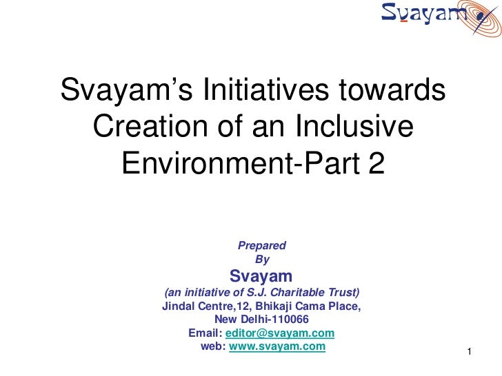 Svayam's Initiatives towards   Creation of an Inclusive     Environment-Part 2                        Prepared            ...