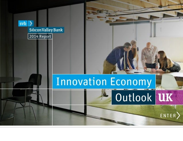 Innovation Economy Outlook UK 2014 Report ENTER