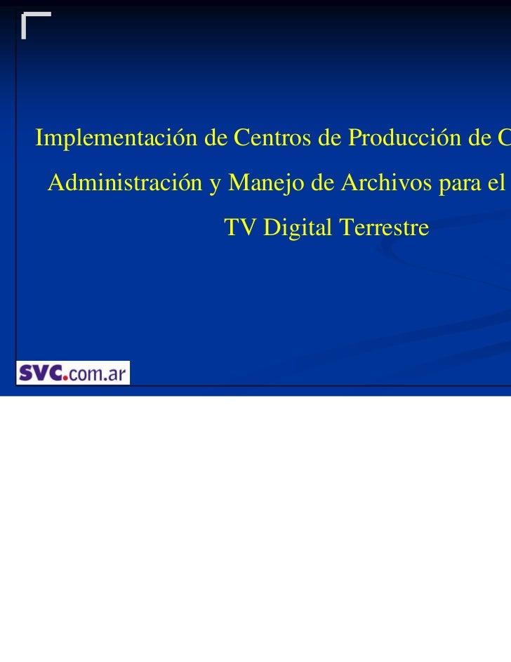 SVC - Curso TV Digital Terrestre Buenos Aires - Marzo 2011