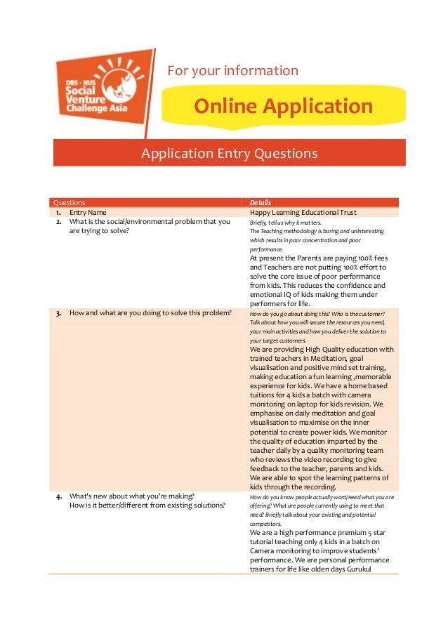 For your information  Online Application Application Entry Questions Questions 1. Entry Name 2. What is the social/environ...