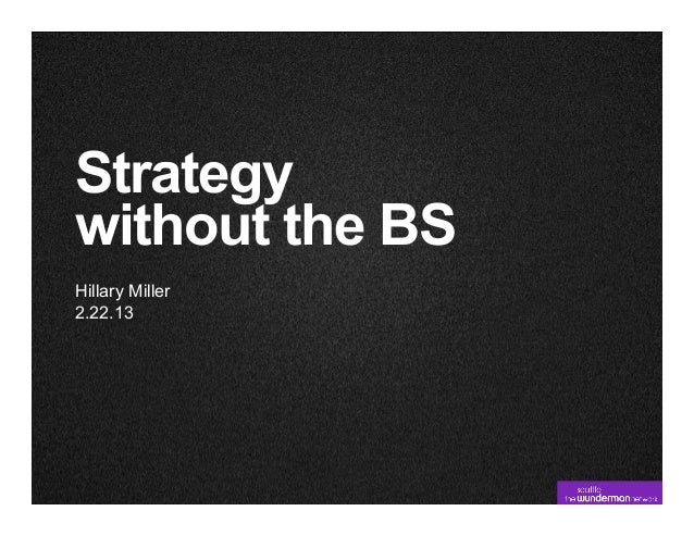 Strategy Without the B.S.