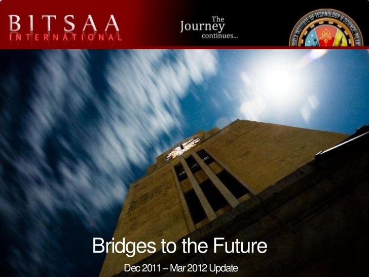 Bridges to the Future   Dec 2011 – Mar 2012 Update