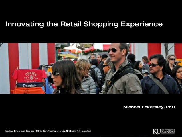Innovating the Retail Shopping Experience