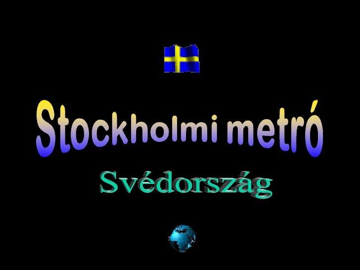Svédország a Stockholmi Metró