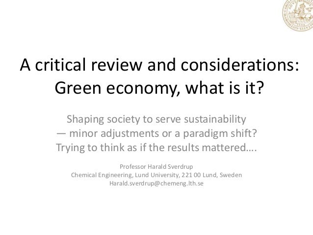 A critical review and considerations: Green economy, what is it? Shaping society to serve sustainability — minor adjustmen...