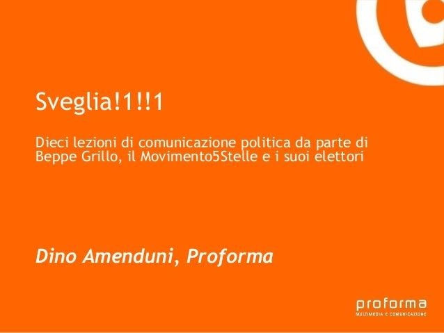 Sveglia!1!!1 - Dieci lezioni di comunicazione politica da parte di Beppe Grillo, il Movimento5Stelle e i suoi elettori