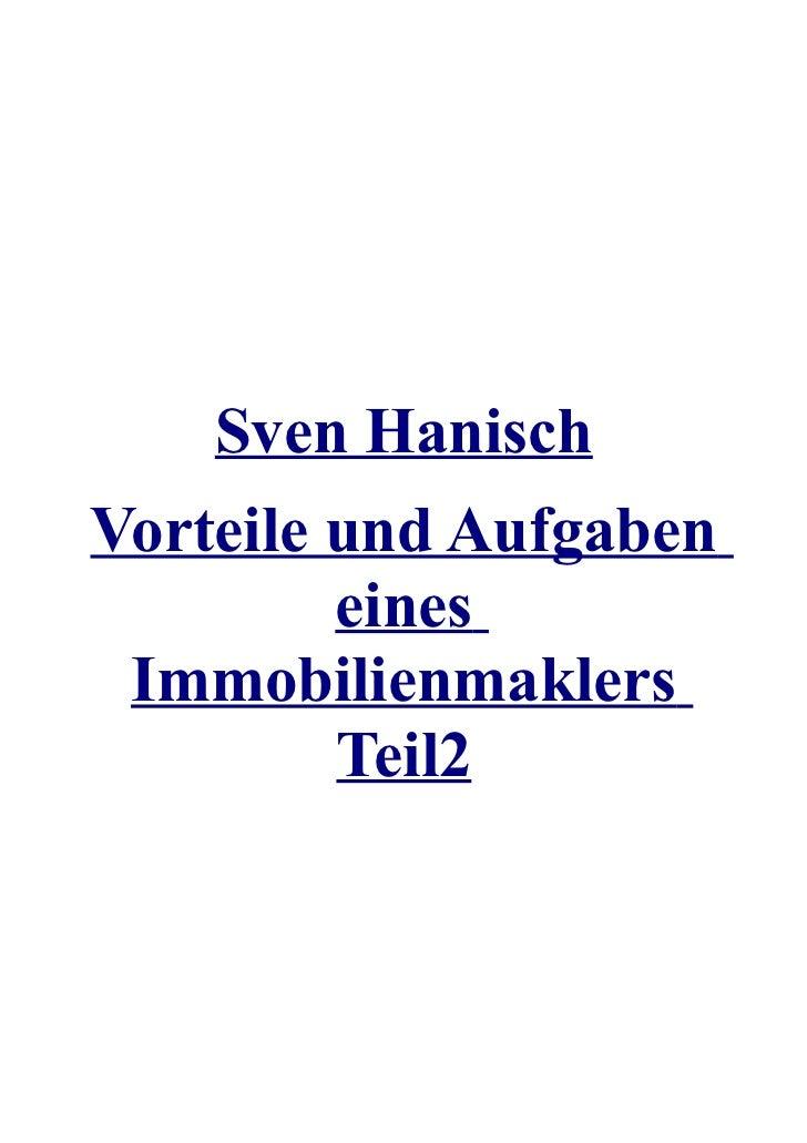 Sven HanischVorteile und Aufgaben         eines Immobilienmaklers         Teil2