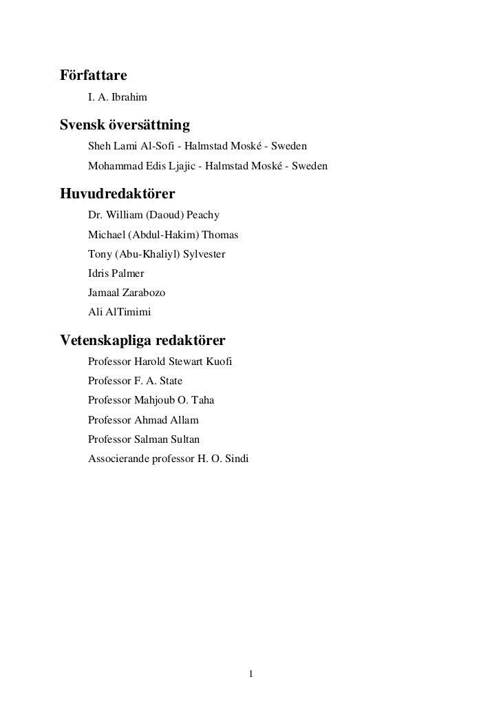 Författare    I. A. IbrahimSvensk översättning    Sheh Lami Al-Sofi - Halmstad Moské - Sweden    Mohammad Edis Ljajic - Ha...