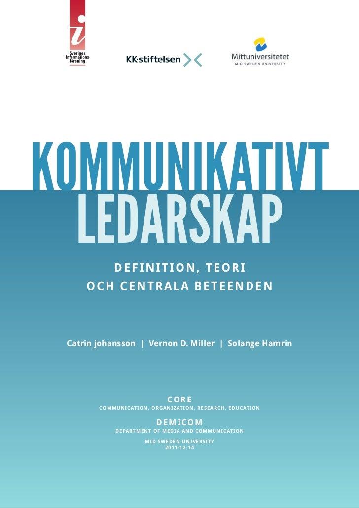 KOMMUNIKATIVT83, 33, 25, 8   LEDARSKAP D EF I NITION , TEORI        O C H C EN T RALA BETEEN DEN    Catrin johansson | Ver...