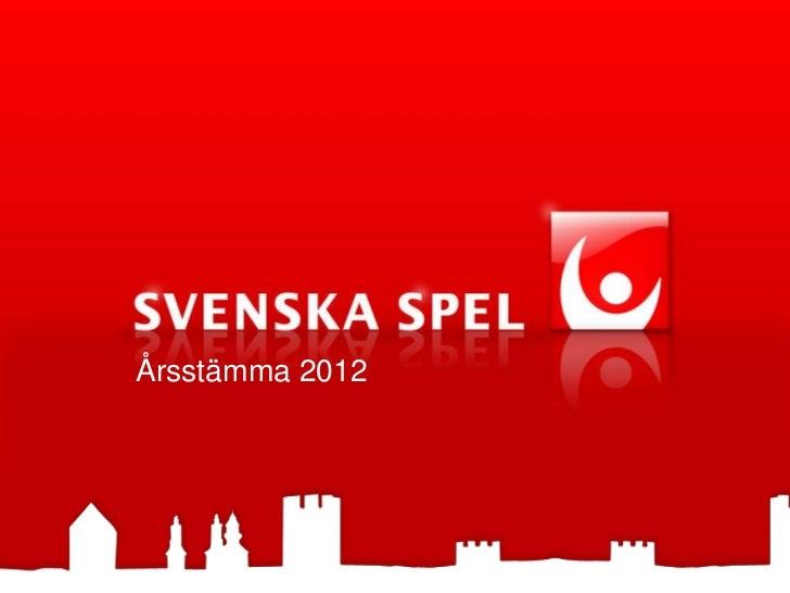 Svenska Spel årsstämma för 2011