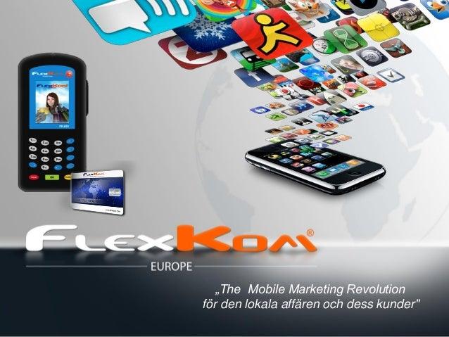 """""""The Mobile Marketing Revolutionför den lokala affären och dess kunder"""""""