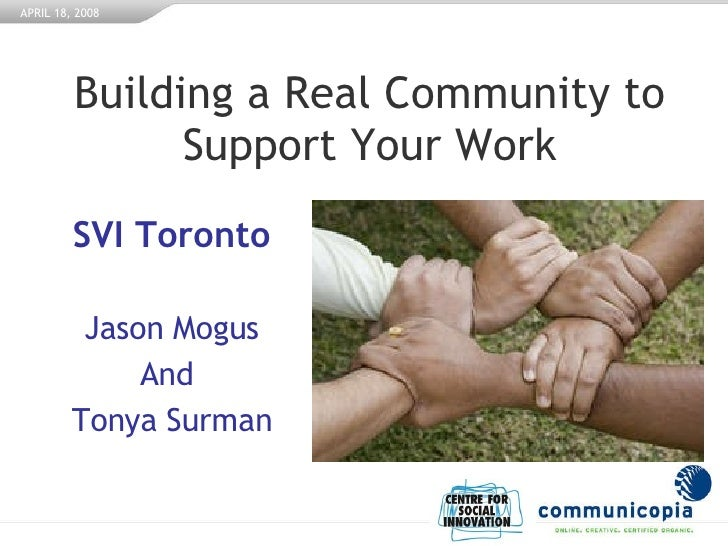 Building a Real Community to Support Your Work SVI Toronto Jason Mogus And  Tonya Surman
