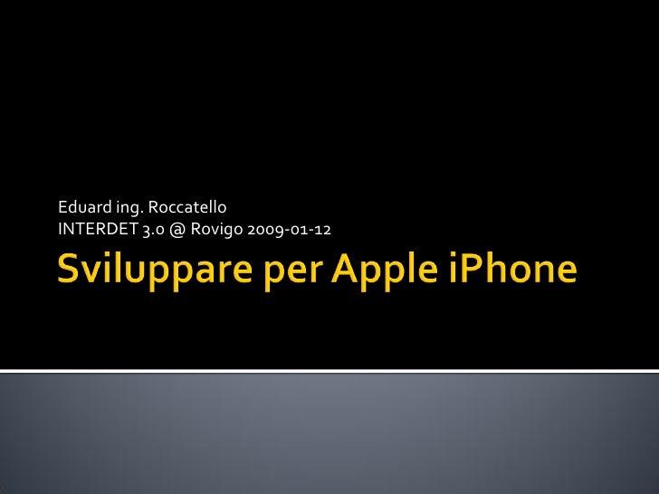 Eduard ing. Roccatello INTERDET 3.0 @ Rovigo 2009-01-12