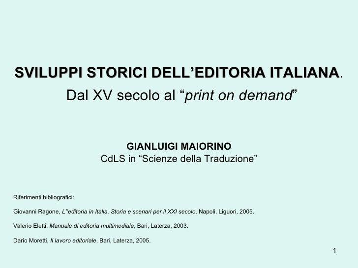 Sviluppi storici dell'editoria Italiana