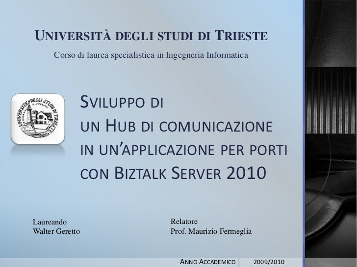 Università degli studi di Trieste<br />Corso di laurea specialistica in Ingegneria Informatica<br />Sviluppo di un Hub di ...