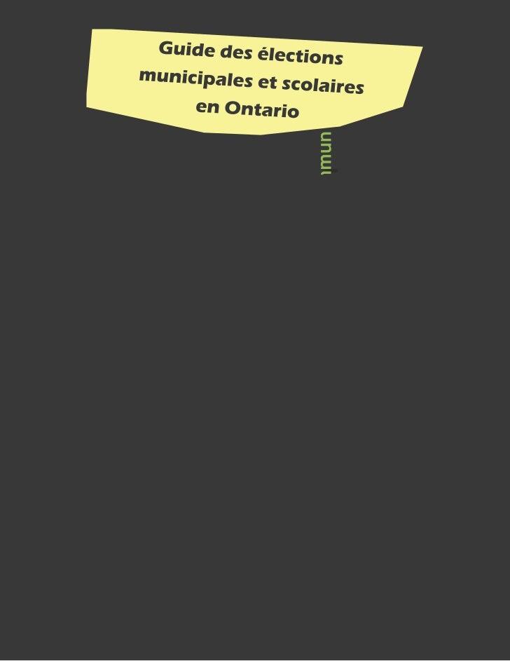 Pour commencerLe présent guide est destiné à l'usage des écoles élémentaires et secondaires de l'Ontario en vue desélectio...