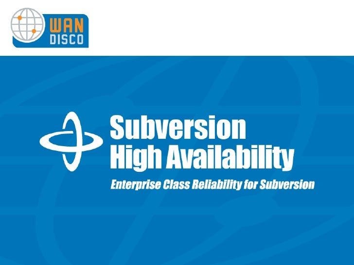 WANdisco's Subversion High Availability