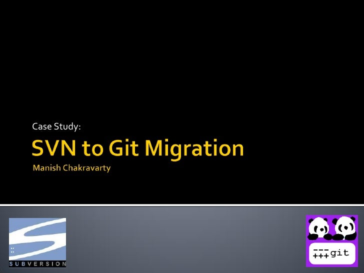 Subversion to Git Migration