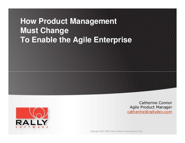 How Product ManagementMust ChangeTo Enable the Agile Enterprise                                                           ...