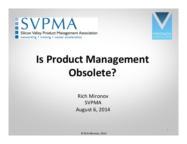Is Product Management Obsolete?