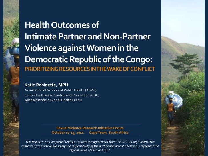 Health Outcomes of  Intimate Partner and Non-Partner  Violence against Women in the  Democratic Republic of the Congo:  PR...