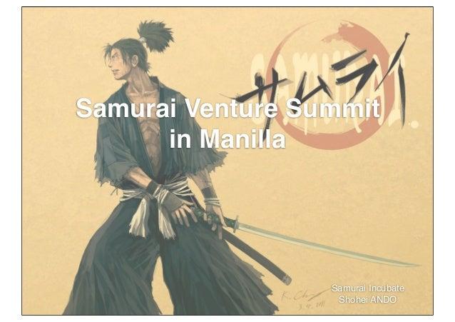 Samurai Venture Summit in Manilla Samurai Incubate Shohei ANDO