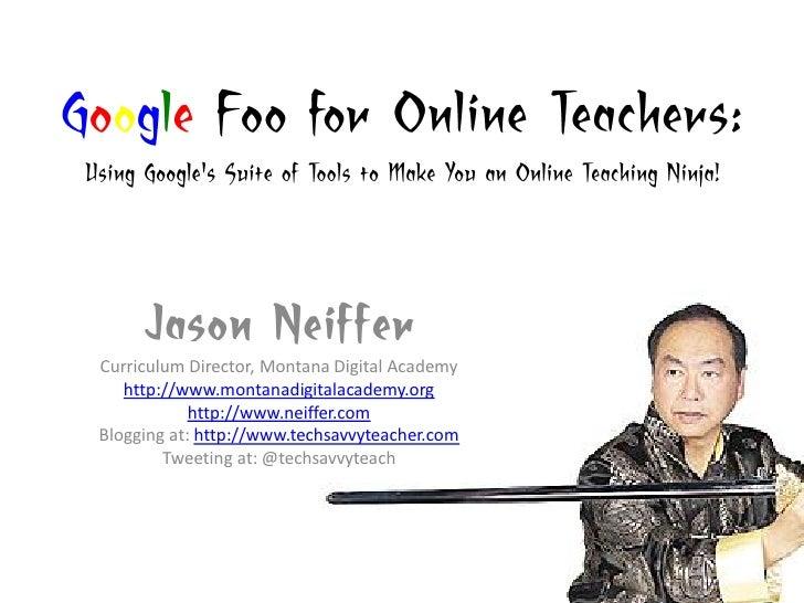 SVSLA: Google Foo for Online Educators