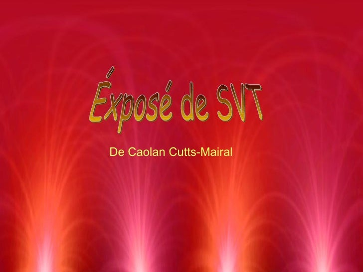 Éxposé de SVT De Caolan Cutts-Mairal