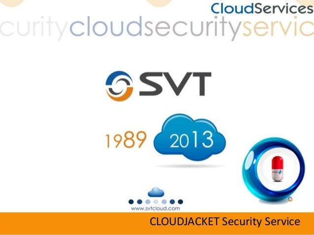 CLOUDJACKET Security Service
