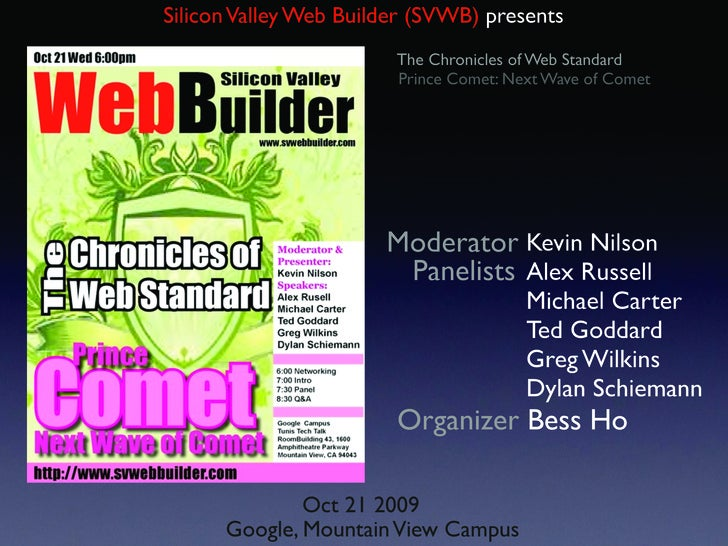 Silicon Valley Web Builder (SVWB) presents                         The Chronicles of Web Standard                         ...