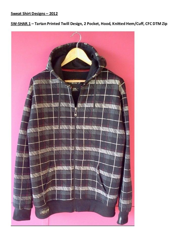 Sweat Shirt Designs – 2012SW-SHAR.1 – Tartan Printed Twill Design, 2 Pocket, Hood, Knitted Hem/Cuff, CFC DTM Zip