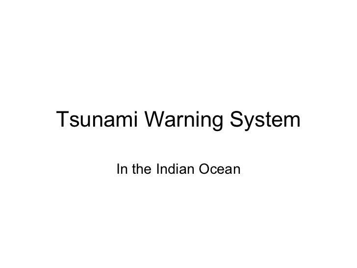Tsunami Warning System     In the Indian Ocean