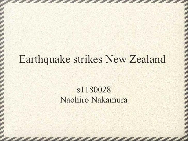 Earthquake strikes New Zealand           s1180028        Naohiro Nakamura