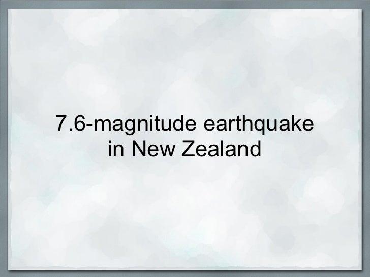 7.6-magnitude earthquake     in New Zealand