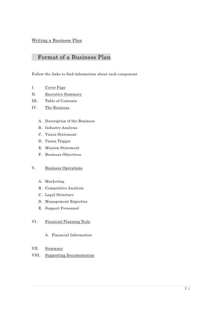Writing a Business Plan          Format of a Business Plan  Follow the links to find information about each component   I....