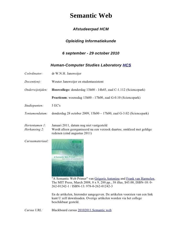 Semantic Web                                   Afstudeerpad HCM                                Opleiding Informatiekunde  ...